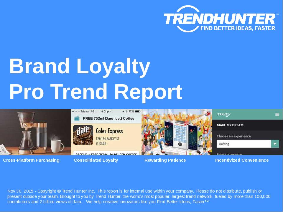 Brand Loyalty Trend Report Research