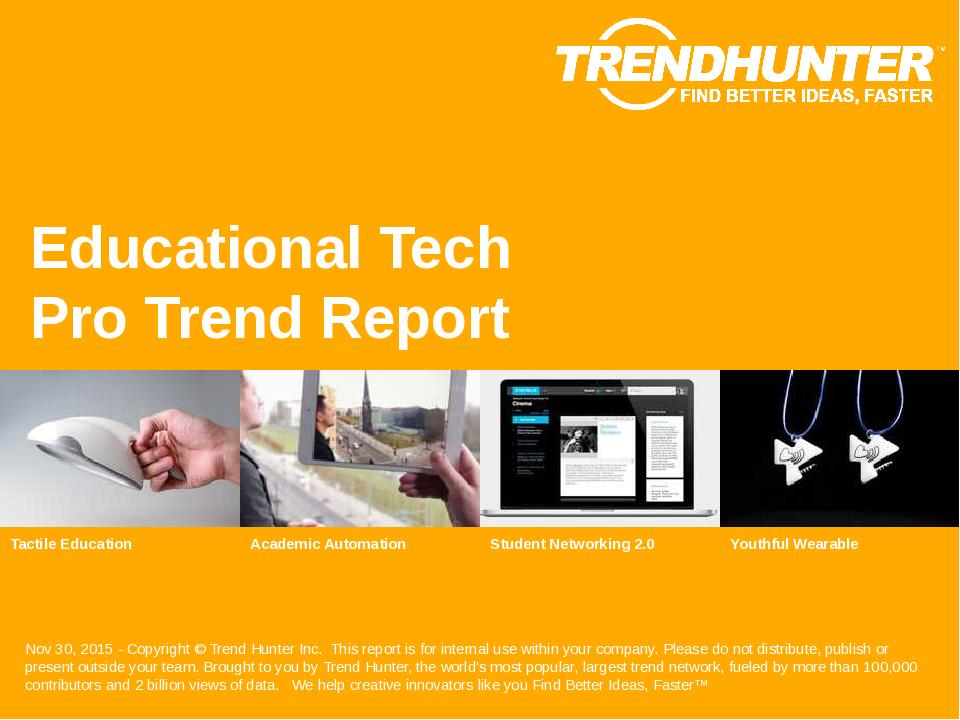 Educational Tech Trend Report Research