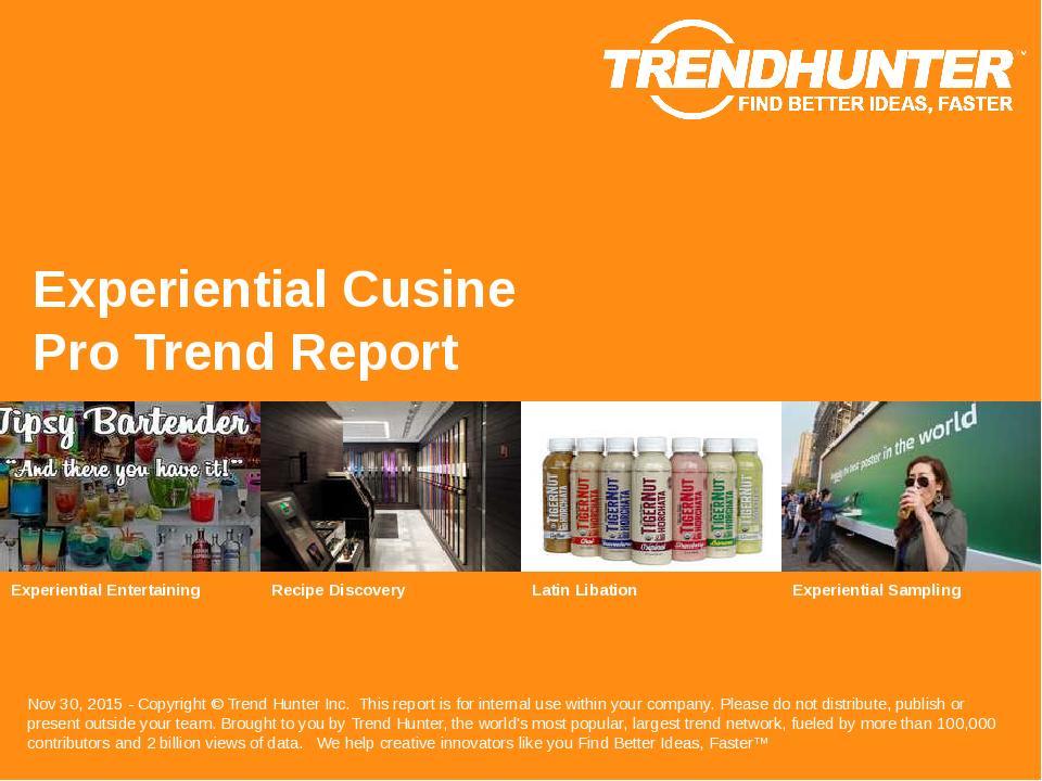 Experiential Cusine Trend Report Research