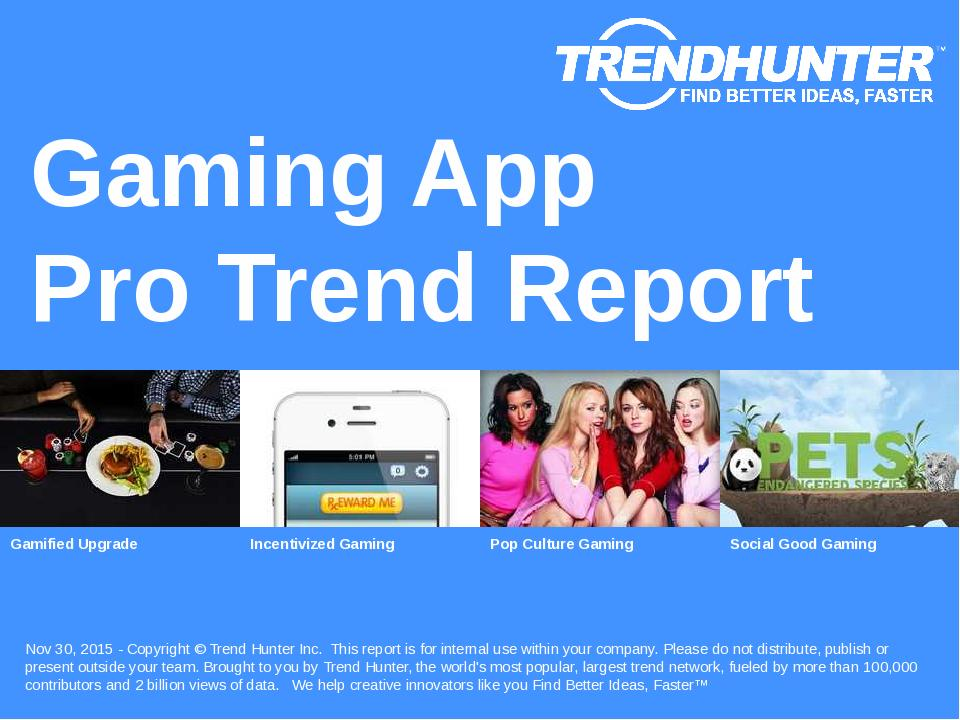 Gaming App Trend Report Research