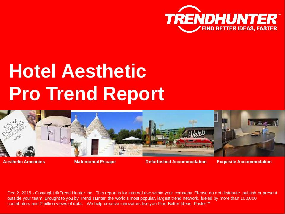 Hotel Aesthetic Trend Report Research