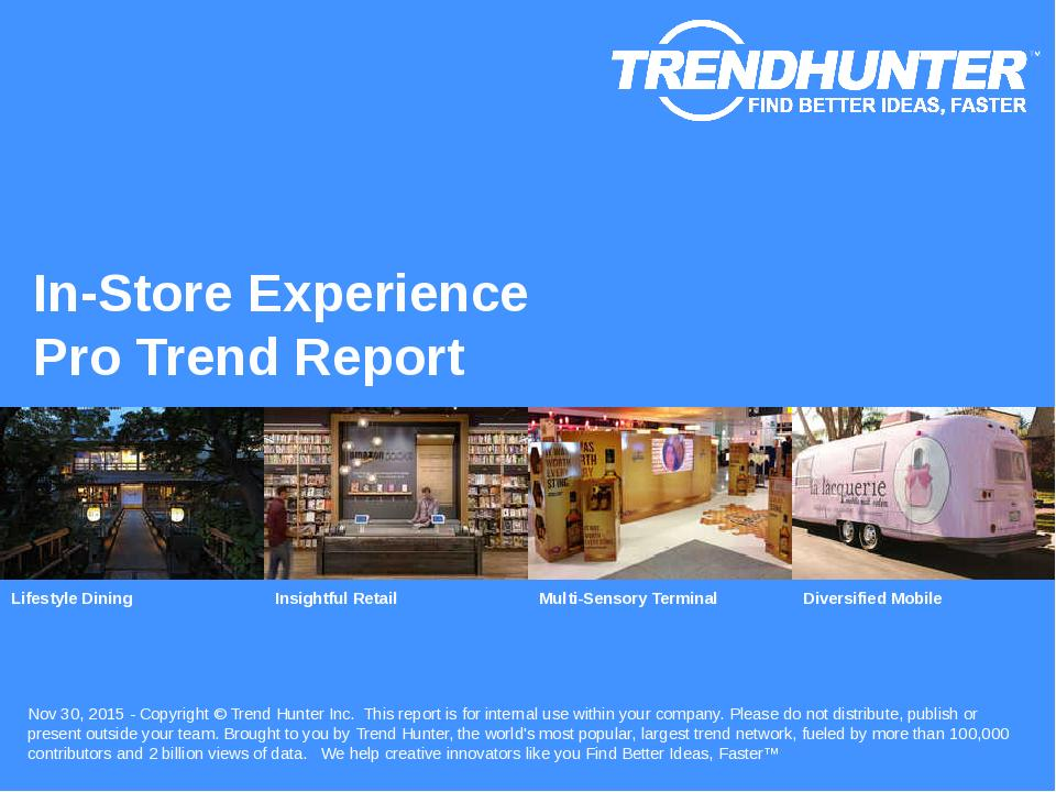 In-Store Experience Trend Report Research