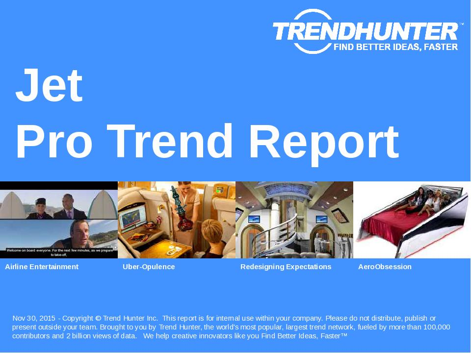 Jet Trend Report Research