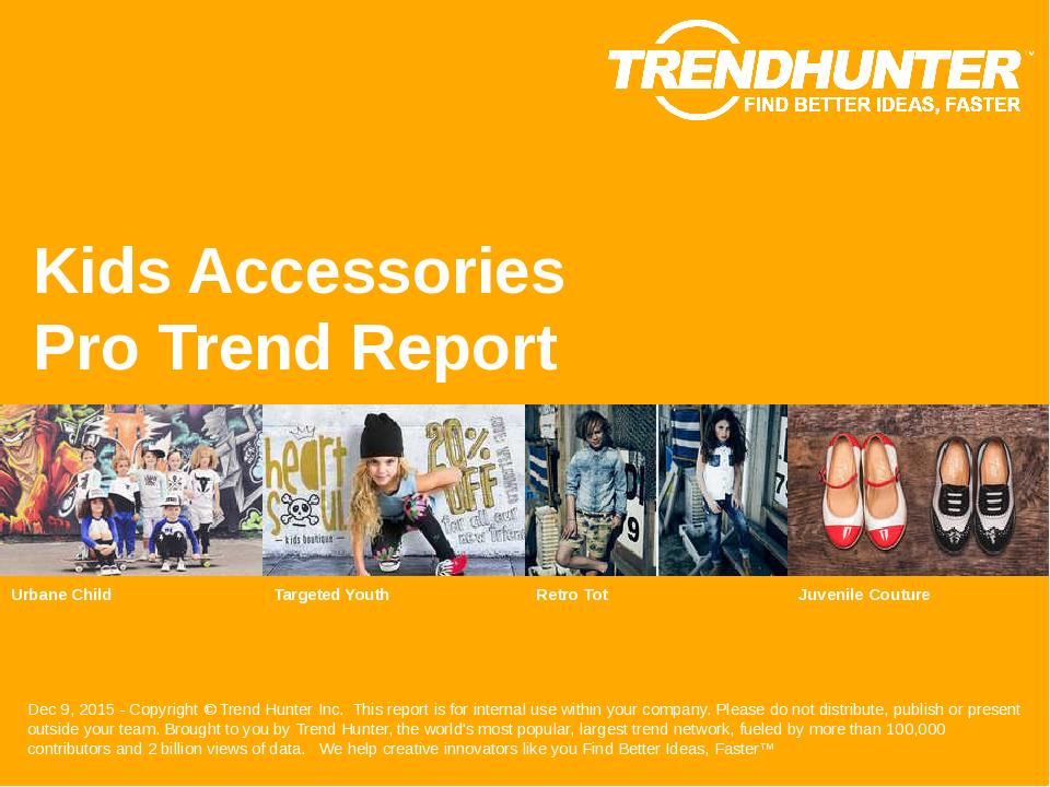 Kids Accessories Trend Report Research