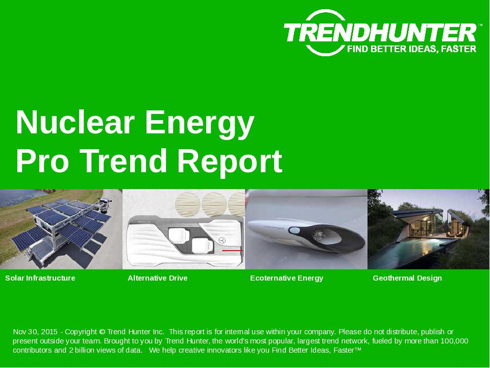 Nuclear Energy Trend Report Research