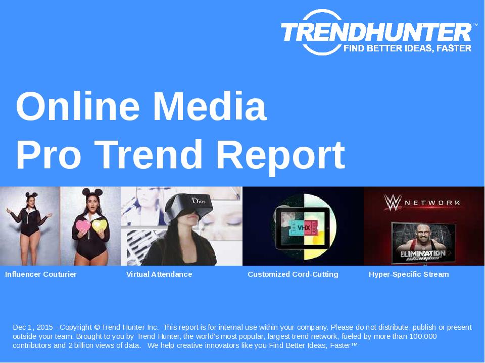 Online Media Trend Report Research