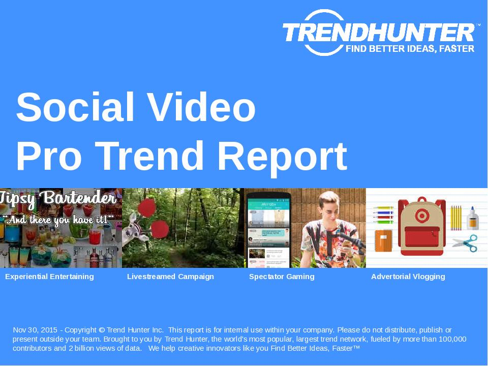 Social Video Trend Report Research