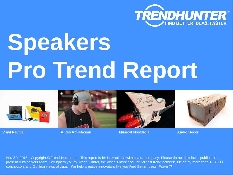 Speakers Trend Report Research