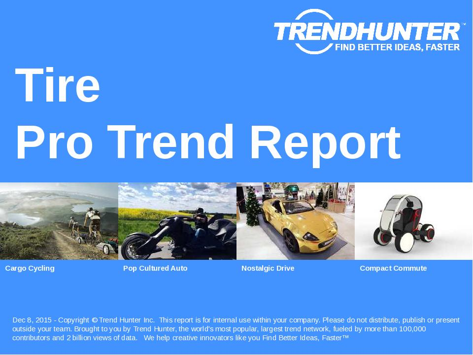 Tire Trend Report Research