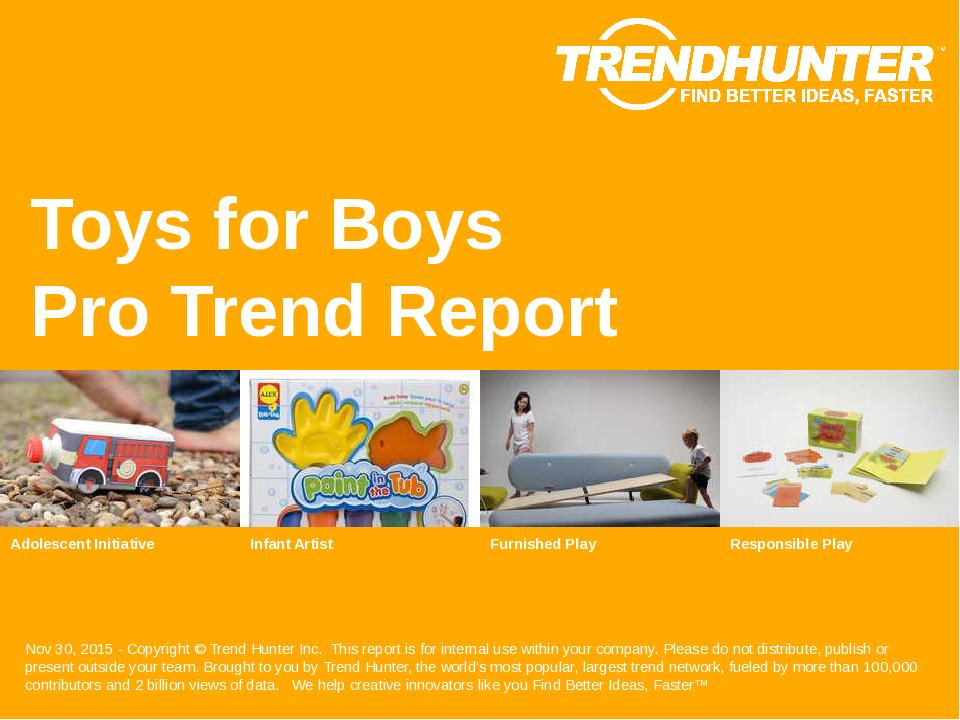 Toys for Boys Trend Report Research