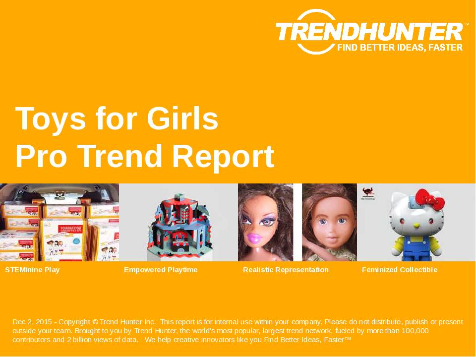 Toys for Girls Trend Report Research