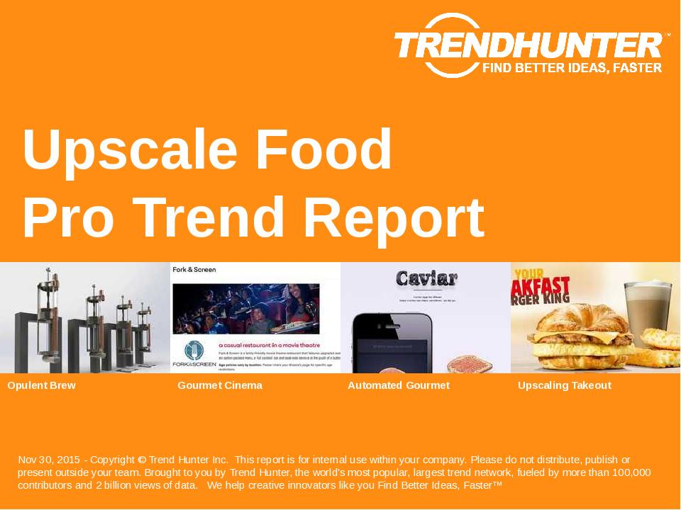 Upscale Food Trend Report Research