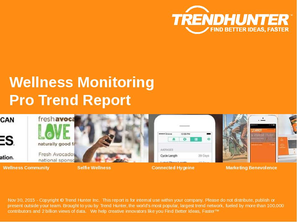 Wellness Monitoring Trend Report Research