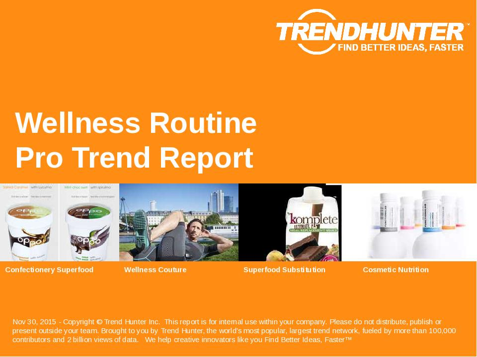 Wellness Routine Trend Report Research