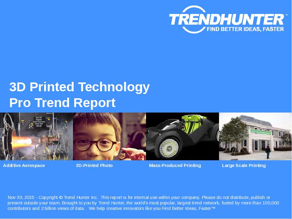 3D Printed Technology Trend Report Research