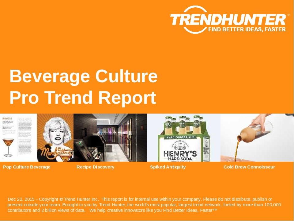 Beverage Culture Trend Report Research