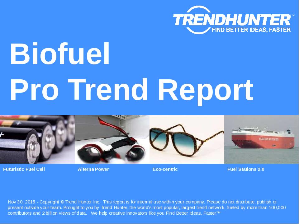 Biofuel Trend Report Research