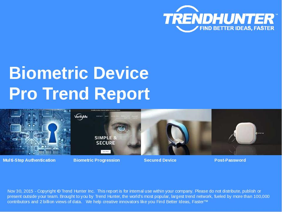 Biometric Device Trend Report Research