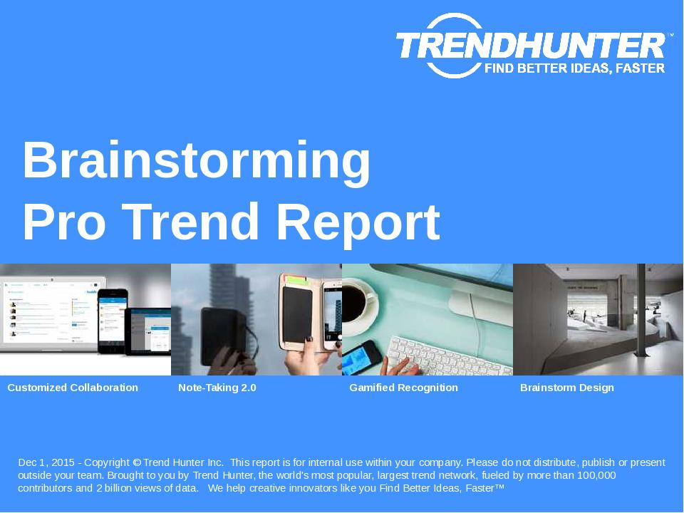 Brainstorming Trend Report Research