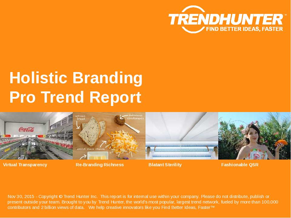 Holistic Branding Trend Report Research