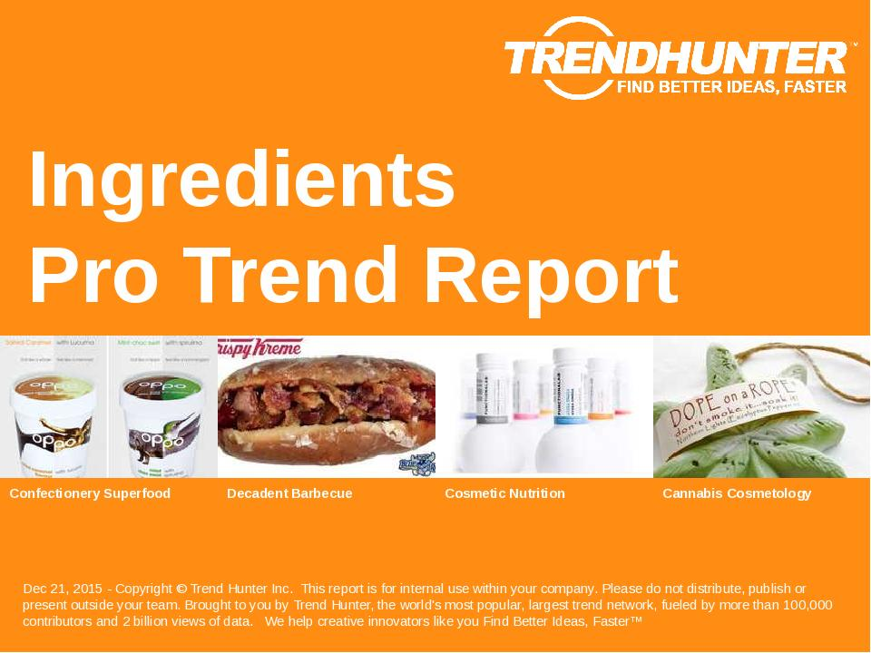 Ingredients Trend Report Research