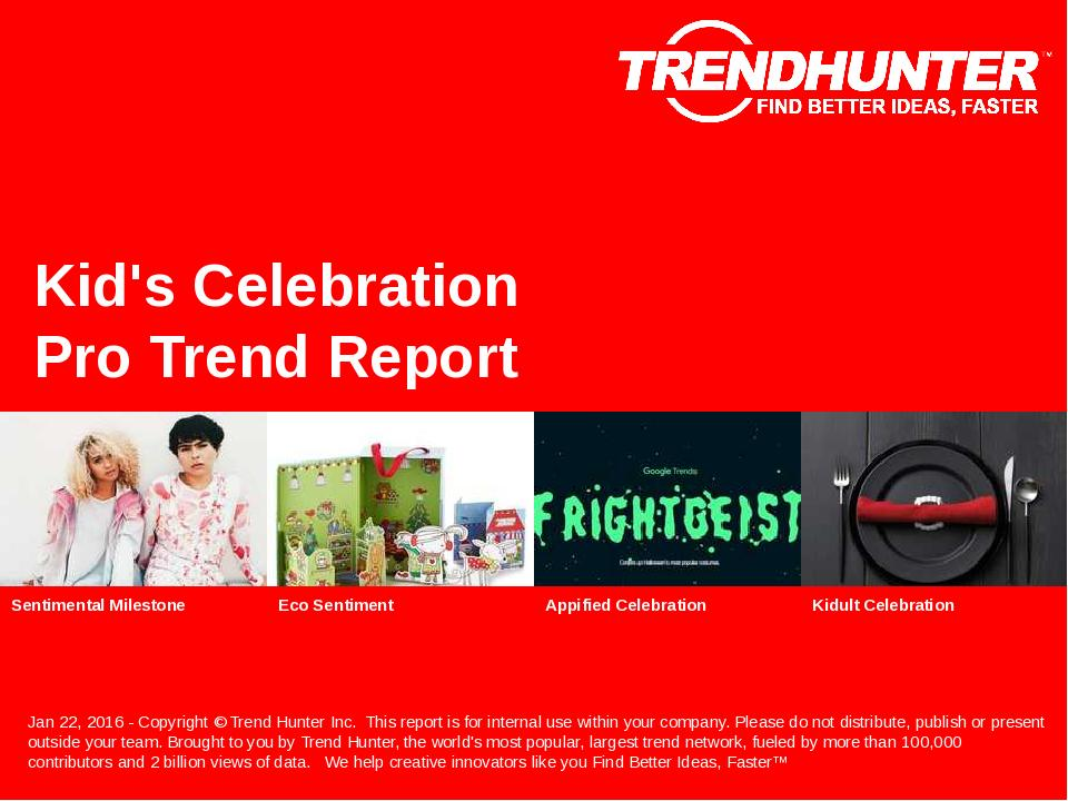 Kids Celebration Trend Report Research
