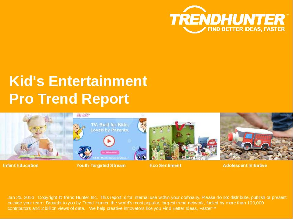 Kids Entertainment Trend Report Research