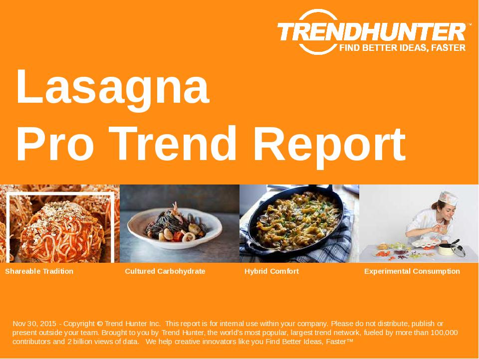 Lasagna Trend Report Research