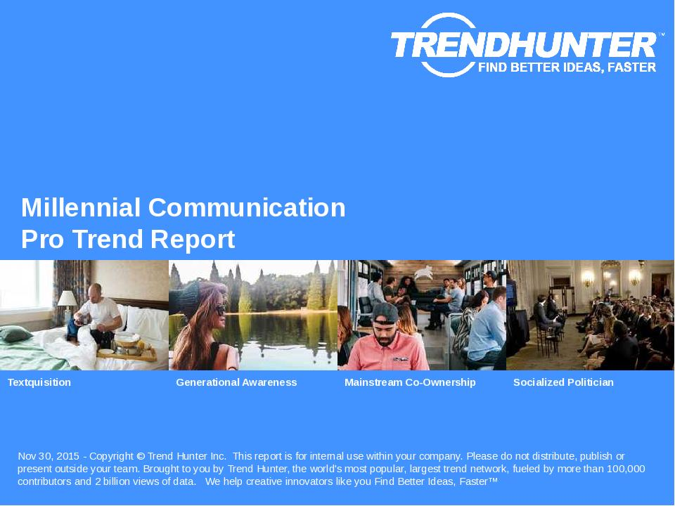 Millennial Communication Trend Report Research