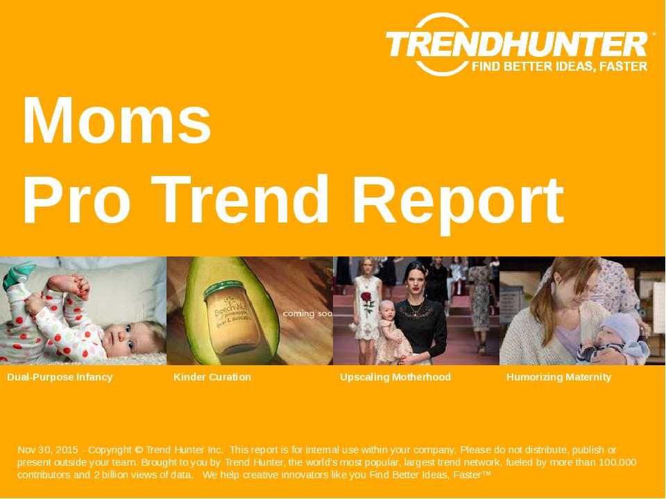 Moms Trend Report Research