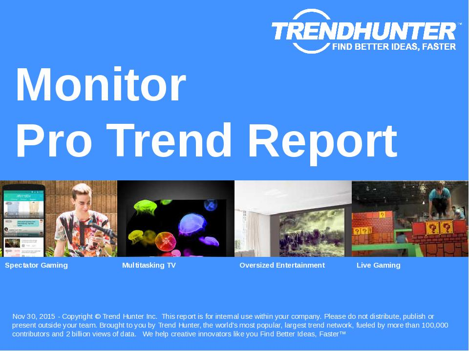 Monitor Trend Report Research