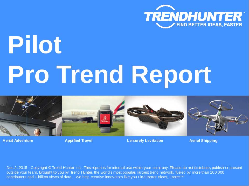 Pilot Trend Report Research