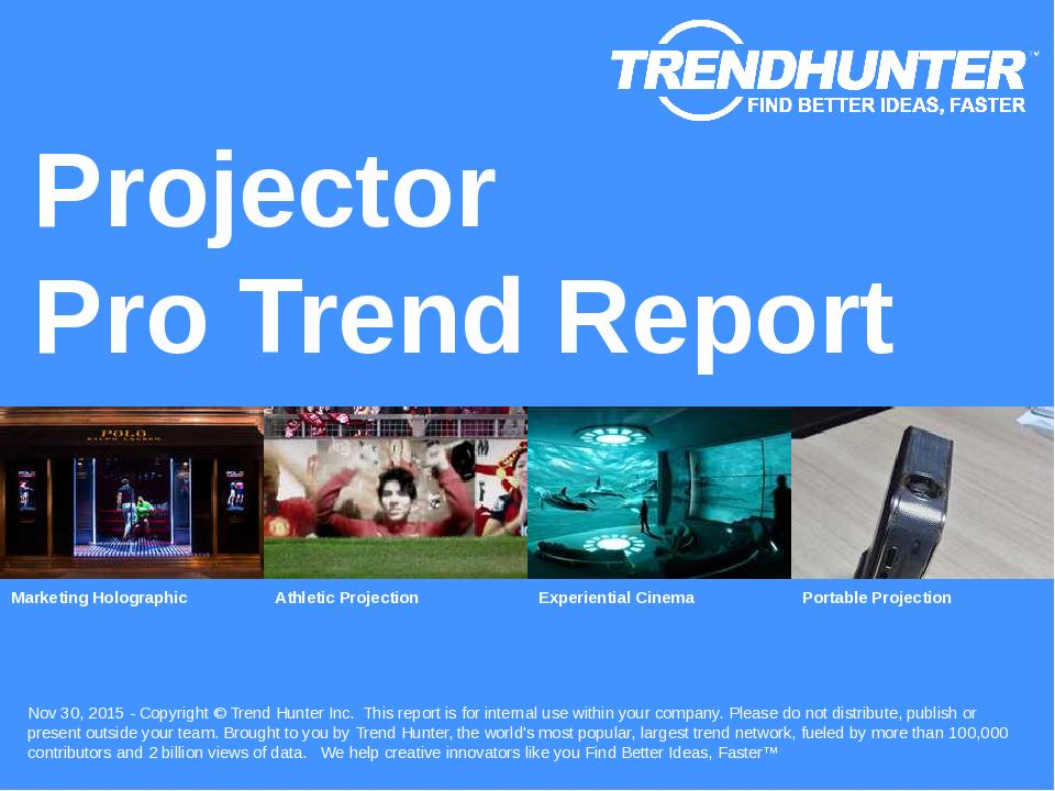 Projector Trend Report Research