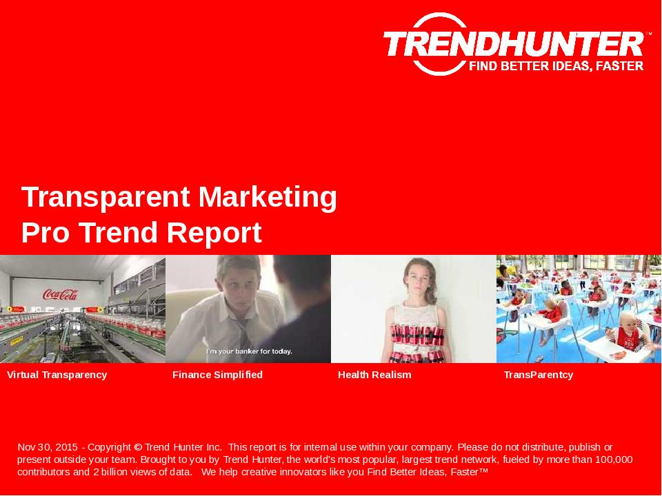 Transparent Marketing Trend Report Research