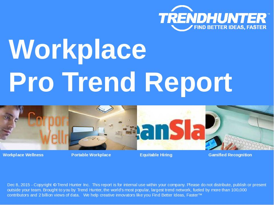 Workplace Trend Report Research