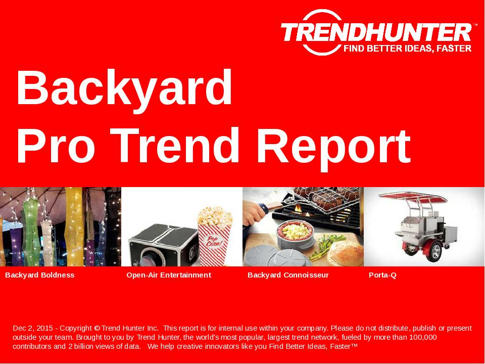 Backyard Trend Report Research
