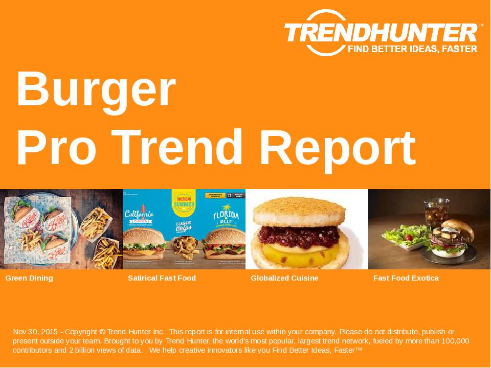 Burger Trend Report Research