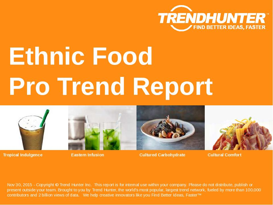 Ethnic Food Trend Report Research