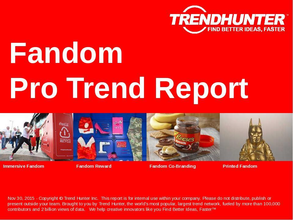Fandom Trend Report Research