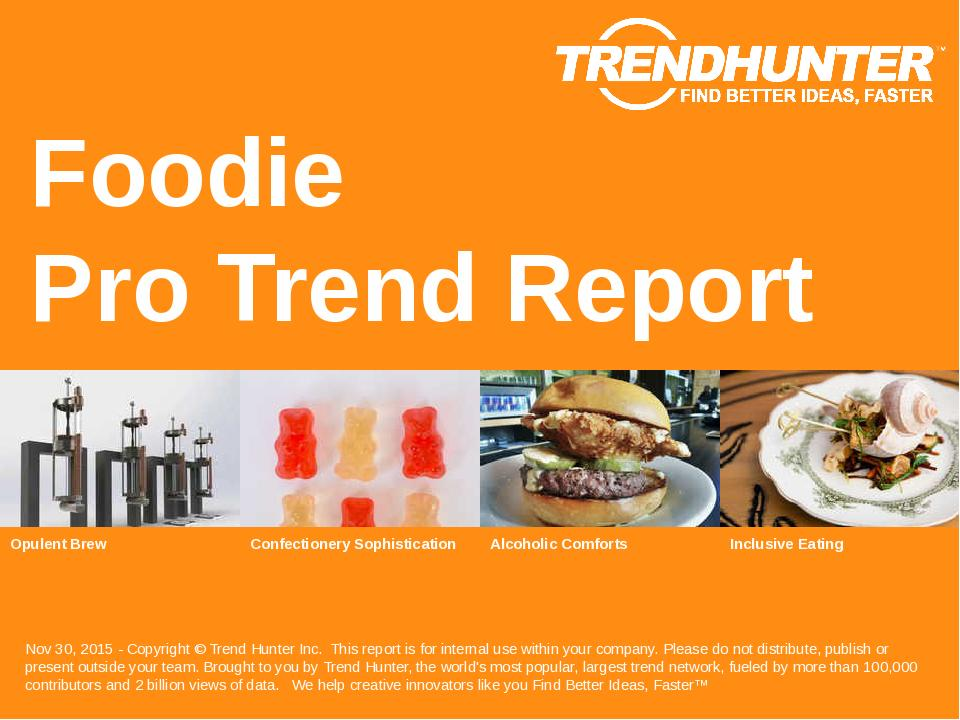 Foodie Trend Report Research
