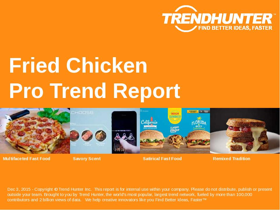 Fried Chicken Trend Report Research