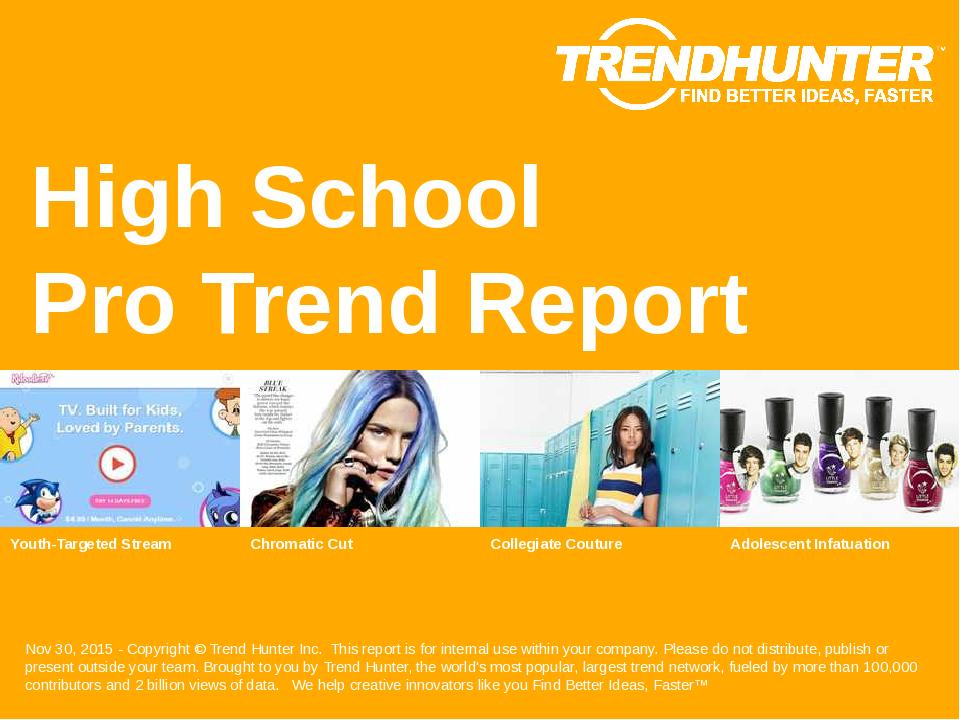 High School Trend Report Research