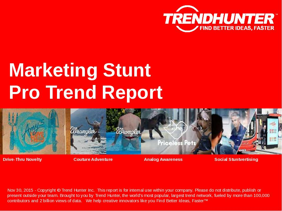 Marketing Stunt Trend Report Research