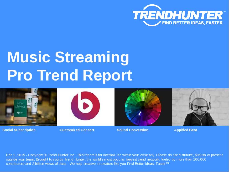 Music Streaming Trend Report Research