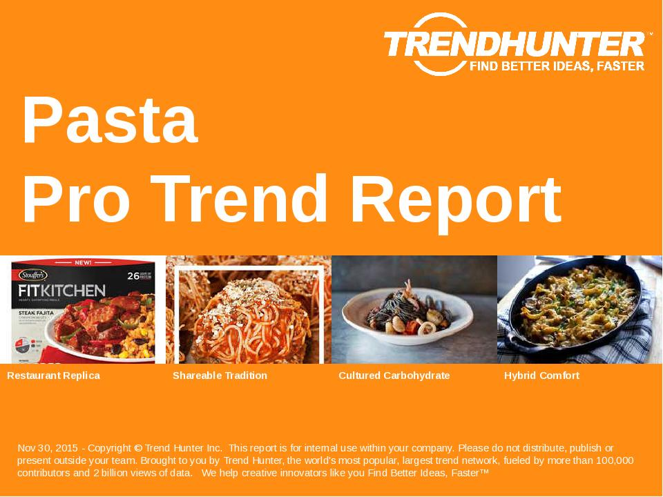 Pasta Trend Report Research