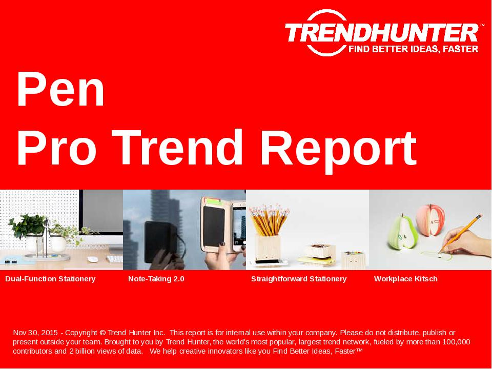 Pen Trend Report Research