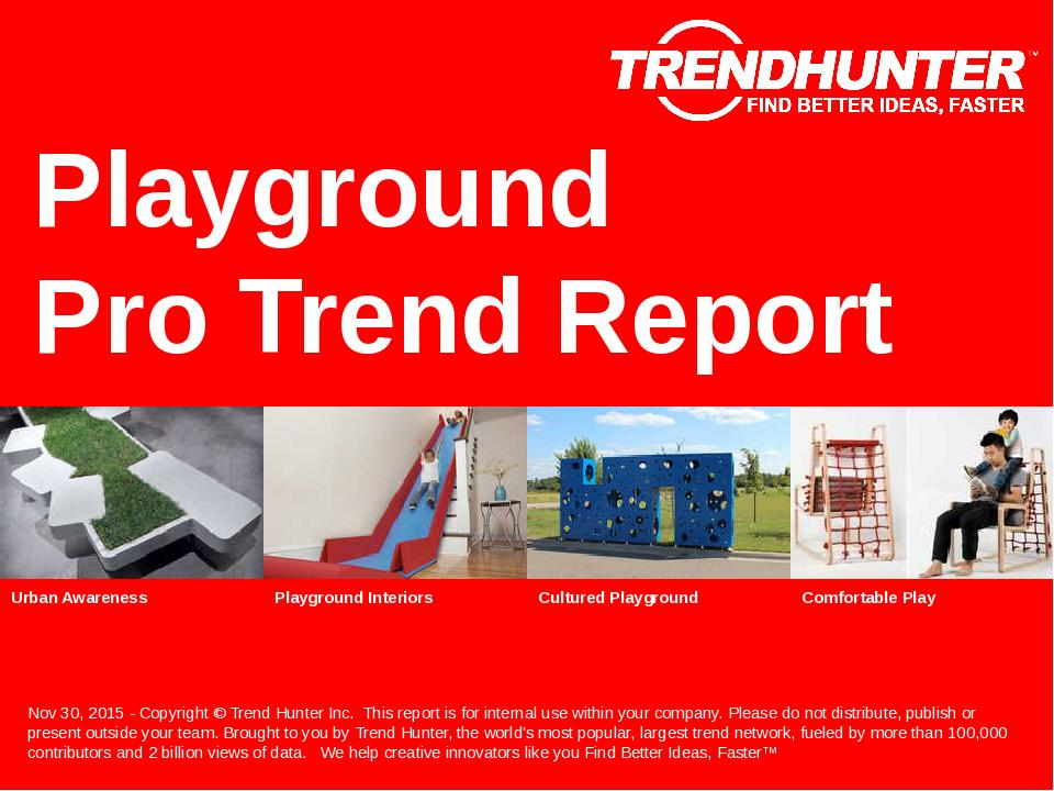 Playground Trend Report Research