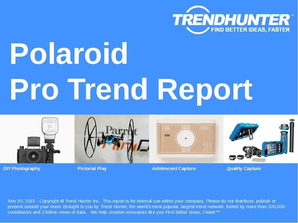 Polaroid Trend Report Research