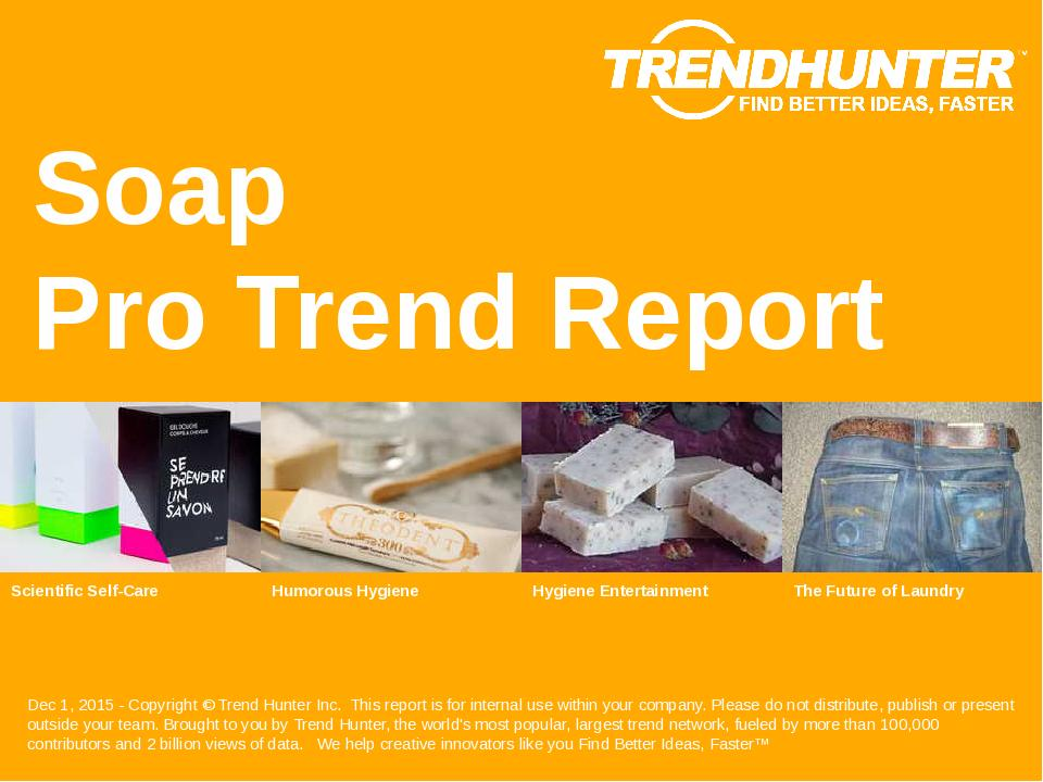 Soap Trend Report Research