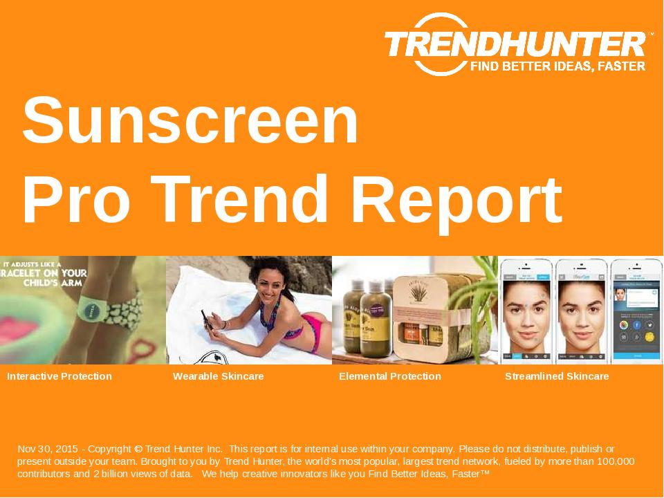 Sunscreen Trend Report Research